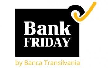 Bank Friday la Banca Transilvania
