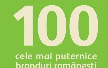 Top 100 cele mai puternice branduri românești