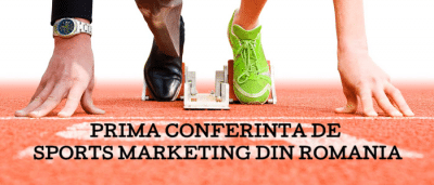 Prima Conferinta de SPORTS MARKETING din Romania