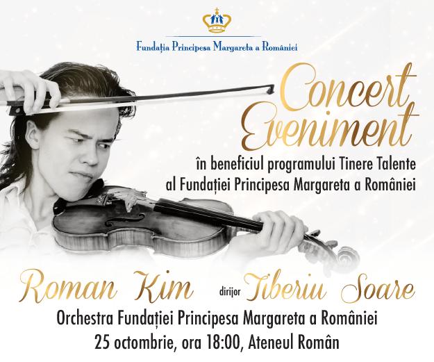Concert Eveniment in beneficiul programului Tinere Talente al Fundatiei Principesa Margareta a Romaniei