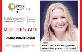 Meet the woman cu Alina Dumitrascu