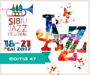 Sibiu Jazz Festival editia 47