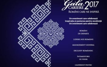 "Gala Premiilor CARIERE 2017 sub egida ""Români care ne inspira"""