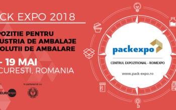 Mâine se deschide Pack Expo 2018, cea mai mare expoziţie de packaging din Europa de Sud-Est!