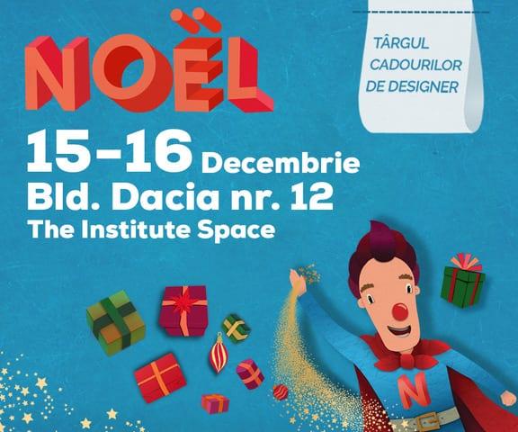 Noel - Targul cadourilor de designer