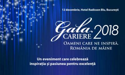 """Gala Premiilor CARIERE 2018: """"Oameni care ne inspiră. România de mâine"""""""