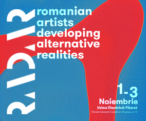 RADAR – Romanian Artists Developing Alternative Realities